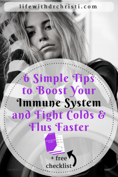 6 simple tips to boost your immune system and fight colds & flus faster