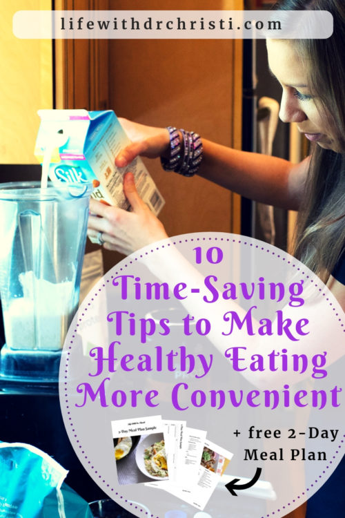 10 Time-Saving Tips to Make Healthy Eating More Convenient